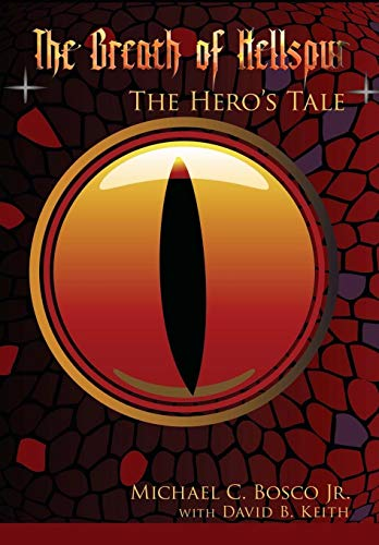9780595712526: The Breath of Hellspur: The Hero's Tale