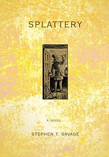 9780595712946: Splattery