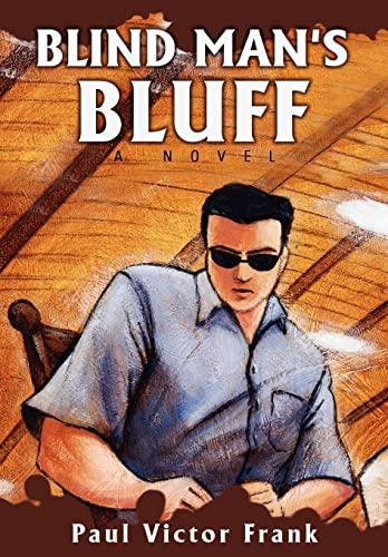 Blind Mans Bluff: Paul Van Fulpen