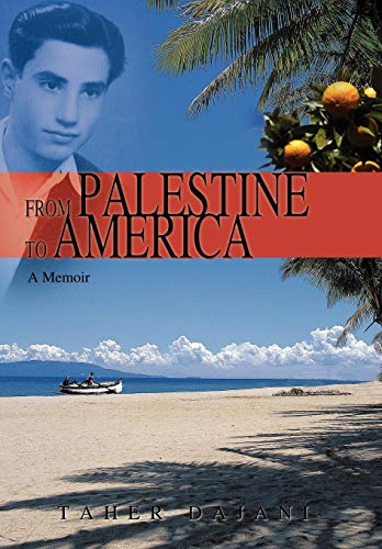 9780595717842: From Palestine to America: A Memoir