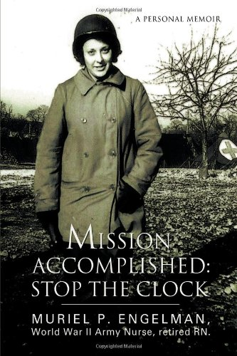 9780595717880: Mission Accomplished: Stop The Clock: A Personal Memoir