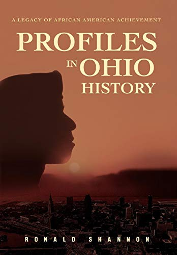 9780595717903: Profiles in Ohio History: A Legacy of African American Achievement