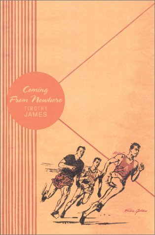 Coming From Nowhere: Timothy James
