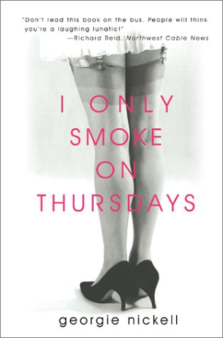 9780595742943: I Only Smoke on Thursdays