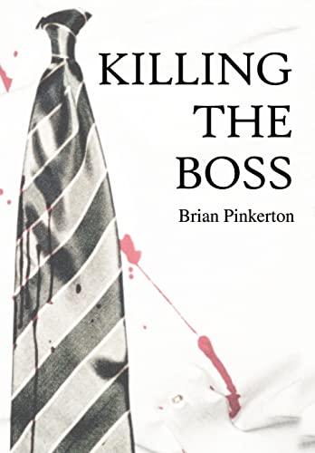 9780595744190: Killing the Boss