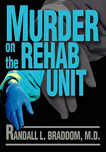 9780595744602: Murder on the Rehab Unit