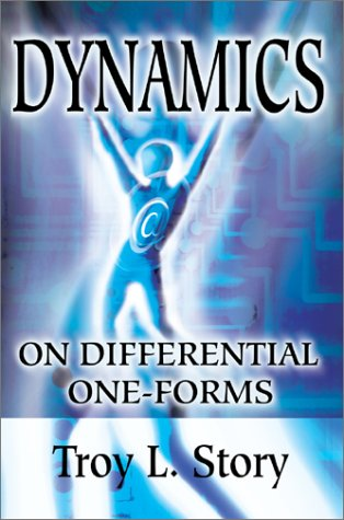 9780595744718: Dynamics on Differential One-Forms