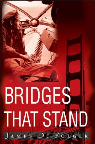 Bridges That Stand: Jim Folger