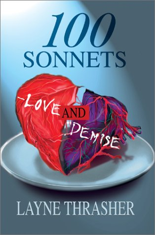 9780595748396: 100 Sonnets--Love and Demise