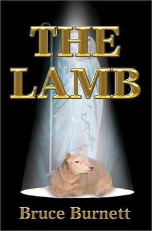 9780595749591: The Lamb