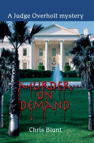 Murder On Demand: A Judge Overholt mystery: Chris Blunt