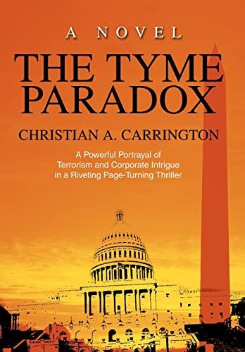 9780595751761: The Tyme Paradox: A Novel