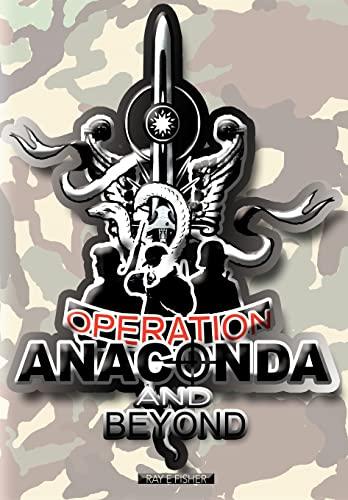 9780595753666: Operation Anaconda and Beyond