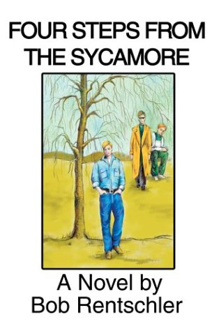 Four Steps from the Sycamore: Bob Rentschler