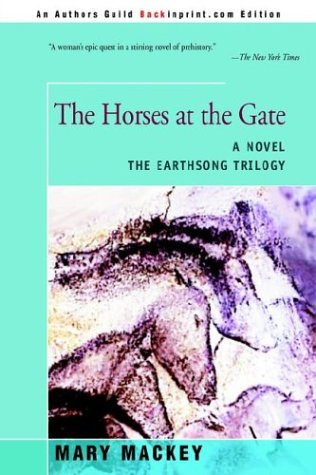 9780595763146: The Horses at the Gate (The Earthsong Trilogy)