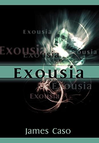 9780595770533: Exousia