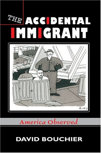 9780595772308: The Accidental Immigrant: America Observed