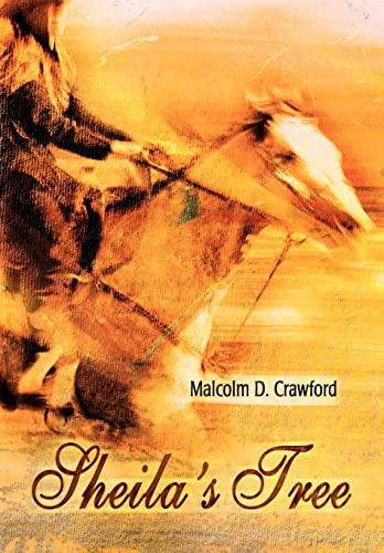Sheilas Tree: Malcolm Crawford