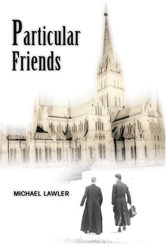 Particular Friends: Michael Lawler