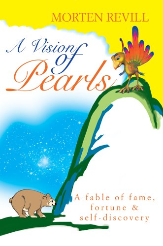 9780595792719: A Vision of Pearls: A fable of fame, fortune & self-discovery