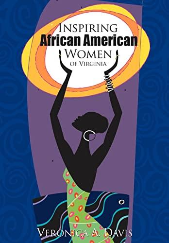 9780595797417: Inspiring African American Women of Virginia