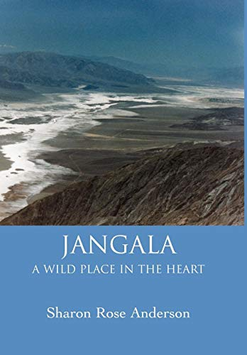 9780595798315: Jangala: A Wild Place In The Heart