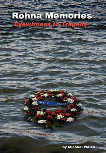 9780595826155: Rohna Memories: Eyewitness to Tragedy