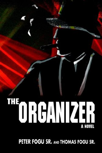 The Organizer: Thomas J Fogu Sr.