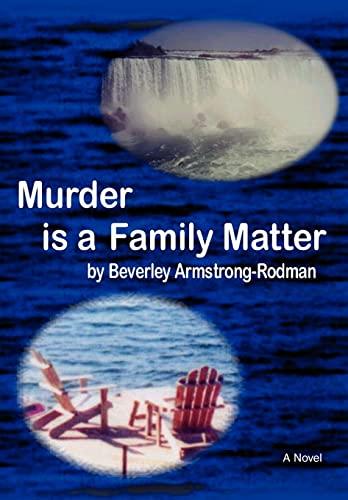 Murder is a Family Matter: Beverley Armstrong-Rodman