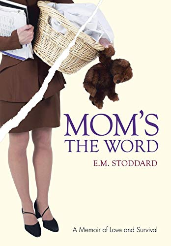 Moms the Word: Silent No More: E. Stoddard