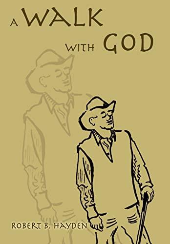 9780595840588: A Walk With God