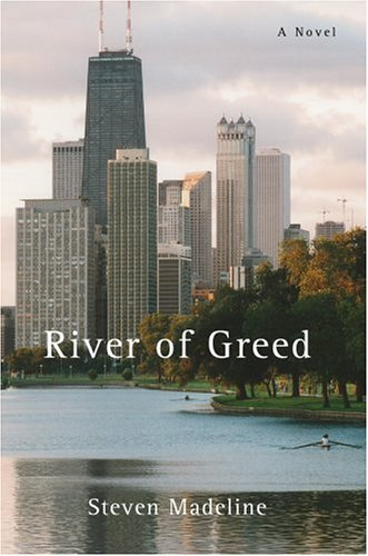 River of Greed: Steven Madeline