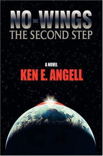 9780595861071: NO-WINGS: The Second Step