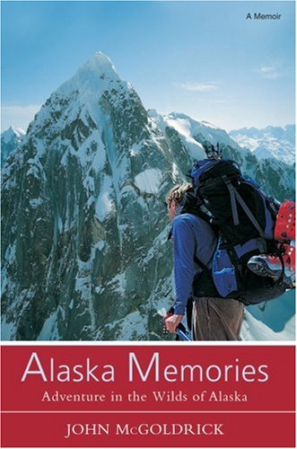 9780595861118: Alaska Memories: Adventure in the Wilds of Alaska