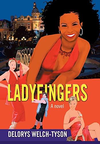9780595861866: Ladyfingers: A novel