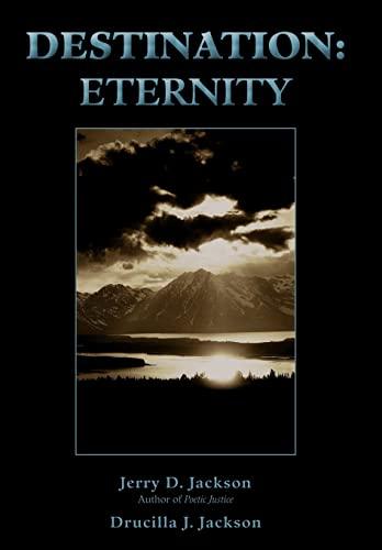 Destination: Eternity: Jerry Jackson