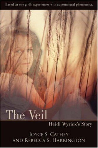 The Veil: Heidi Wyricks Story: Joyce Cathey