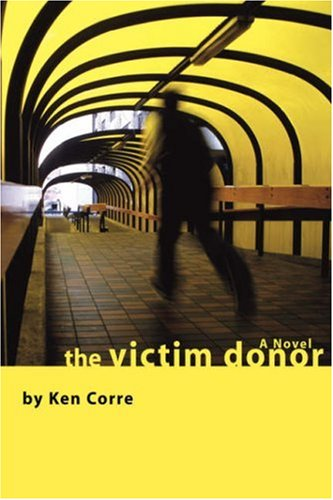 The Victim Donor: Ken Corre