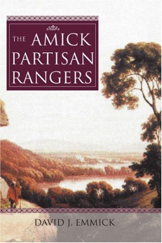 9780595875450: The Amick Partisan Rangers
