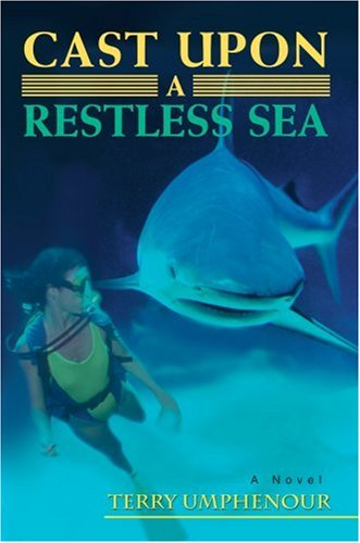 9780595902866: Cast Upon a Restless Sea