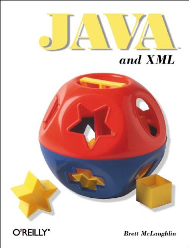 Java and XML (O'Reilly Java Tools) (0596000162) by Brett McLaughlin
