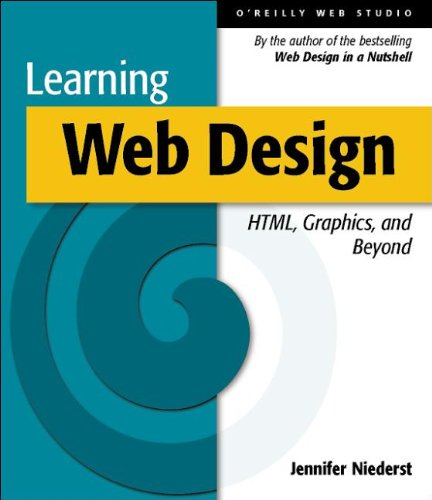 9780596000363: Learning Web Design: HTML, Graphics, and Animation: A Beginner's Guide to HTML, Graphics, and Beyond (O'Reilly Web studio)