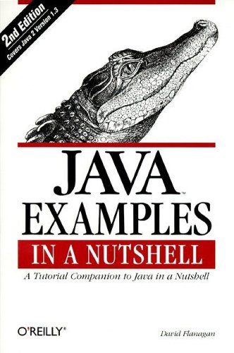 9780596000394: Java Examples in a Nutshell: A Tutorial Companion to