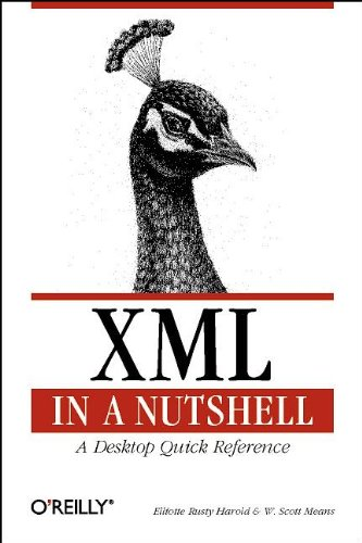 XML in a Nutshell: A Desktop Quick Reference (Nutshell Handbook) (0596000588) by Harold, Elliotte Rusty; Means, W. Scott