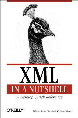 9780596000585: XML in a Nutshell : A Desktop Quick Reference (Nutshell Handbook)
