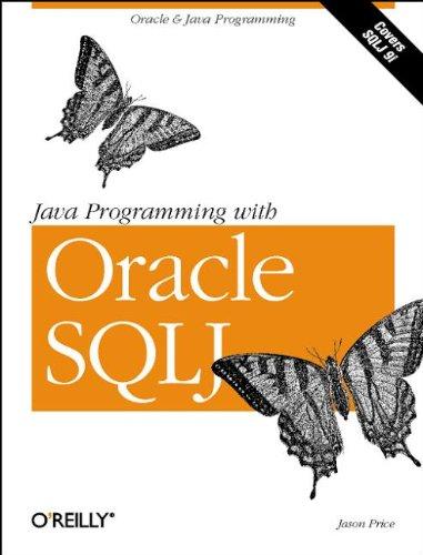 9780596000875: Java Programming with Oracle SQLJ
