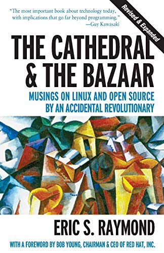 9780596001087: The Cathedral & the Bazaar: Musings on Linux and Open Source by an Accidental Revolutionary