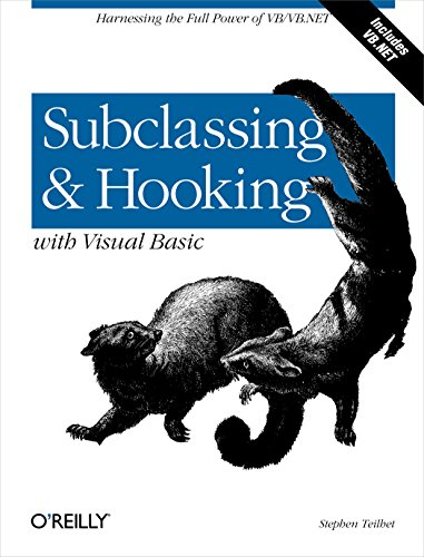 9780596001186: Subclassing and Hooking with Visual Basic: Harnessing the Full Power of VB/VB.NET