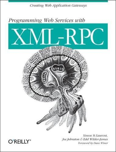 Programming Web Services with XML-RPC. Creating web application gateways