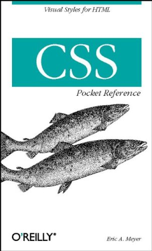 CSS Pocket Reference (0596001207) by Eric A. Meyer